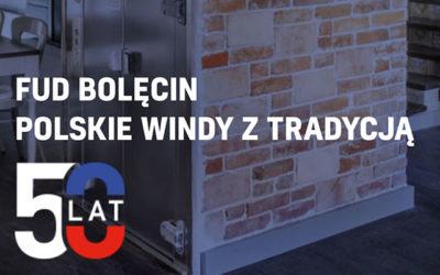 W 2018 r. Fabryka Urządzeń Dźwigowych w Bolęcinie obchodzi 50-tą rocznicę działalności.